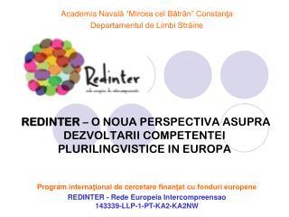REDINTER  – O NOUA PERSPECTIVA ASUPRA  DEZVOLTARII COMPETENTEI PLURILINGVISTICE IN EUROPA