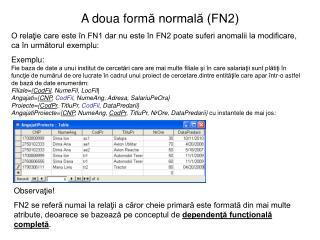 A doua form ? normal? (FN2)