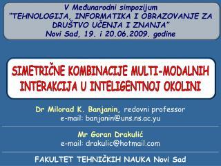 """V Međunarodni simpozijum """"TEHNOLOGIJA, INFORMATIKA I OBRAZOVANJE ZA DRUŠTVO UČENJA I ZNANJA"""""""