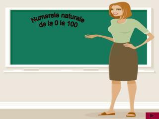 Numerele naturale  de la 0 la 100