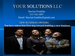 YOUR  SOLUTIONS  LLC