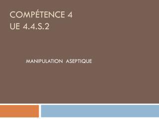 Compétence 4 UE 4.4.S.2
