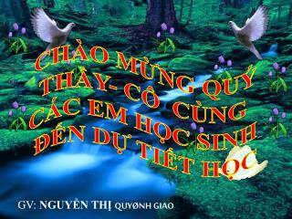 GV:  NGUY?N TH?  QUY�NH GIAO
