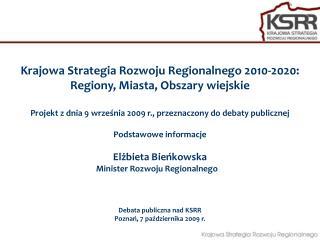 Krajowa Strategia Rozwoju Regionalnego 2010-2020: Regiony, Miasta, Obszary wiejskie