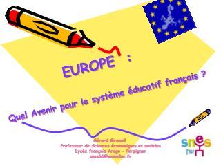 EUROPE  :  Quel Avenir pour le système éducatif français ?