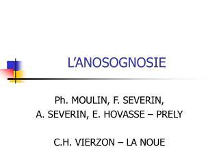 L'ANOSOGNOSIE