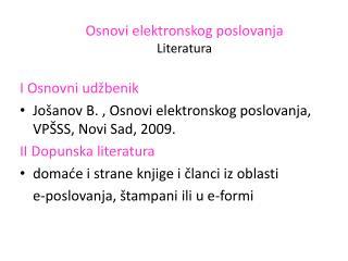 Osnovi elektronskog poslovanja L iteratura