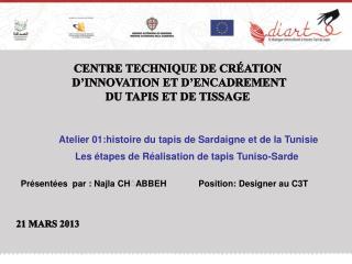 Centre Technique de Création  d'Innovation et d'Encadrement  du Tapis et de Tissage