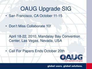 OAUG Upgrade SIG