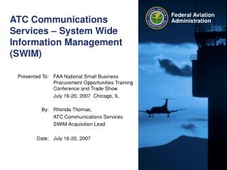 ATC Communications Services � System Wide Information Management (SWIM)