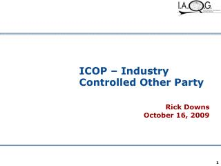 ICOP   Industry Controlled Other Party