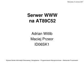 Serwer WWW  na AT89C52