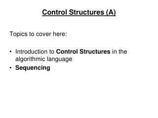 Control Structures (A)