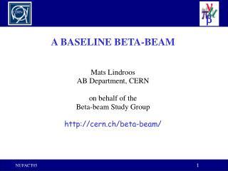 A BASELINE BETA-BEAM