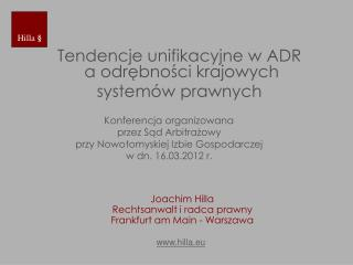 Tendencje unifikacyjne w ADR  a odrębności krajowych  systemów prawnych