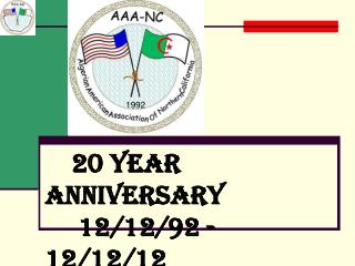 20 Year Anniversary      12/12/92 - 12/12/12