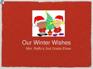 Our Winter Wishes