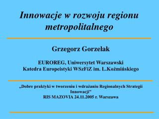 Innowacje w rozwoju regionu metropolitalnego