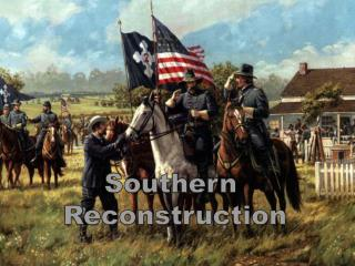 Southern  Reconstruction