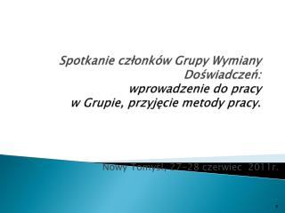 Nowy Tomyśl, 27-28 czerwiec  2011r.