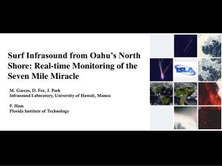 Surf Infrasound from Oahu's North Shore: Real-time Monitoring of the Seven Mile Miracle