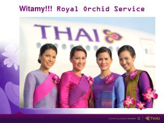 Witamy!!!  Royal Orchid Service