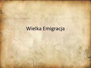 Wielka Emigracja