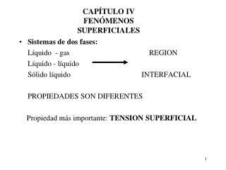 Sistemas de dos fases: Líquido  - gas         REGION Líquido - líquido