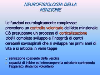 NEUROFISIOLOGIA DELLA MINZIONE