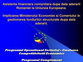 """Programul Operational Sectorial  """"Cresterea Competitivitatii Economice"""""""