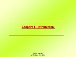 Chapitre 1 -  Introduction.