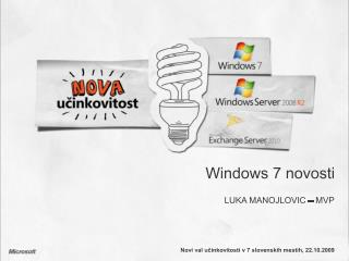 Windows 7 novosti