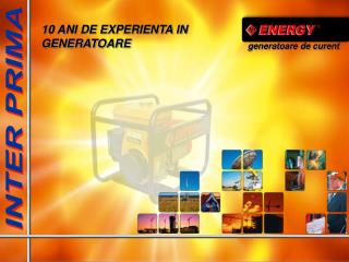 10 ANI DE EXPERIENTA IN GENERATOARE