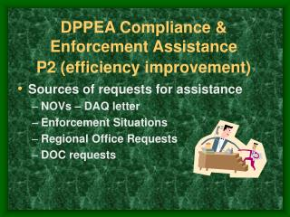 DPPEA Compliance & Enforcement Assistance P2 (efficiency improvement)