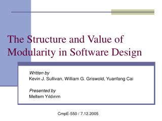 The Structure and Value of Modularity in Software Design