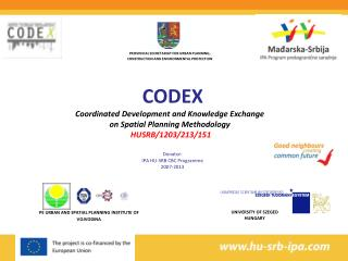 CODEX Coordinated Development and Knowledge Exchange  on Spatial Planning Methodology