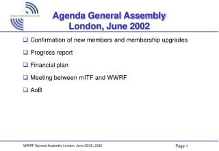 Agenda General Assembly London, June 2002