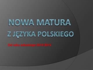 Nowa Matura z Języka Polskiego