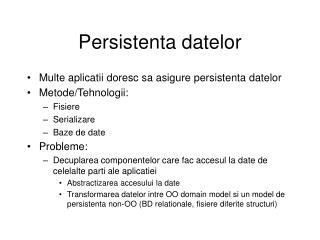 Persistenta datelor