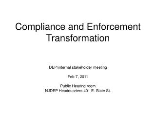 Compliance and Enforcement Transformation