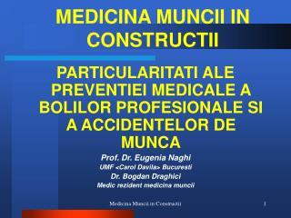 MEDICINA MUNCII IN CONSTRUCTII
