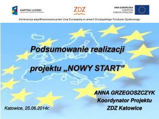 Konferencja wsp ó łfinansowana przez Unię Europejską w ramach Europejskiego Funduszu Społecznego