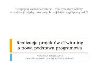 Realizacja projekt�w eTwinning  a nowa podstawa programowa
