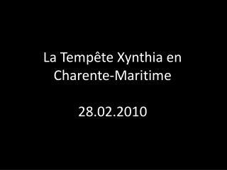 La Temp�te Xynthia en Charente-Maritime 28.02.2010