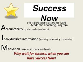 Why wait for success, when you can have Success Now!