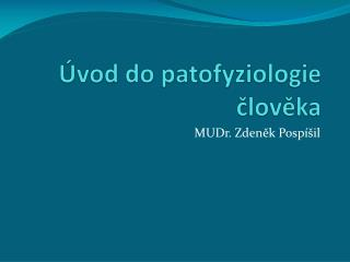 Úvod do patofyziologie člověka