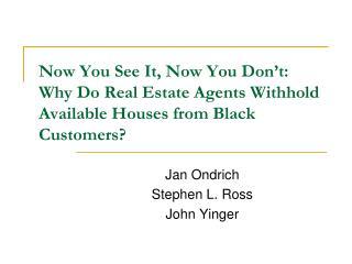 Jan Ondrich Stephen L. Ross John Yinger