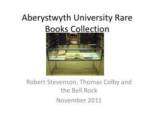 Aberystwyth University Rare Books Collection