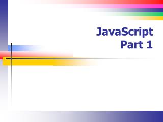 JavaScript Part 1