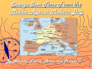 Change Over Time From the Middle Ages to Modern Day